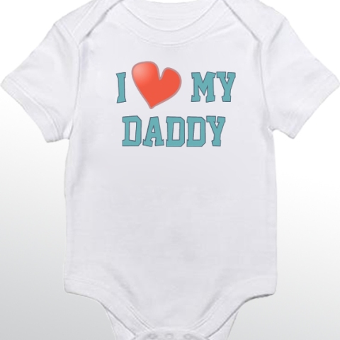 I love my daddy baby onesies